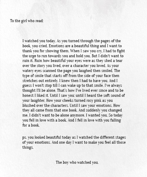 To the girl who read from the boy who watched you. Read this! It is so sweet!