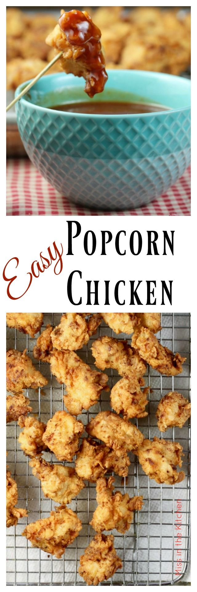 Easy Popcorn Chicken Recipe ~ great for an appetizer or quick weeknight dinner from MissintheKitchen.com