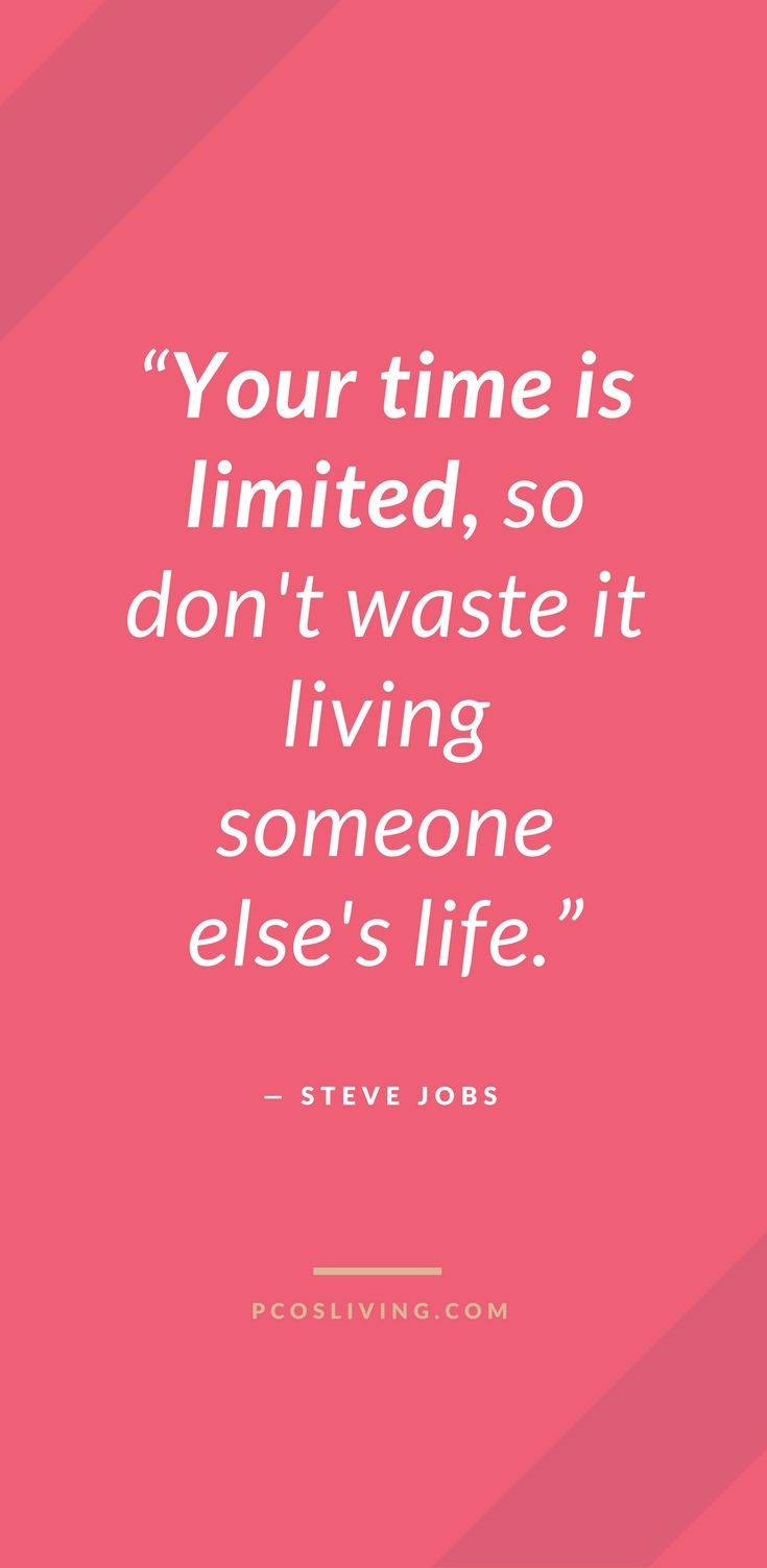 Live Life To The Fullest Quotes Follow Your Dreams Quotes Pcos Quotes Steve Jobs Quotes Life Quotes To Live By Follow Your Dreams Quotes Regret Quotes