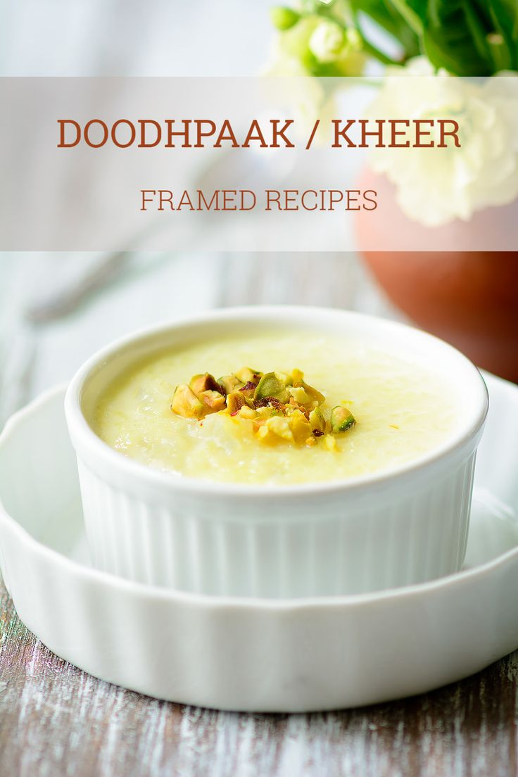 Doodhpaak (Kheer) - traditional, aromatic Indian pudding made by simmering rice in milk & sweetened with sugar. Tastes  ab-so-lute-ly divine.