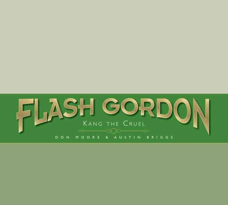 The Complete Flash Gordon Library 4: Flash Gordon: Kang the Cruel