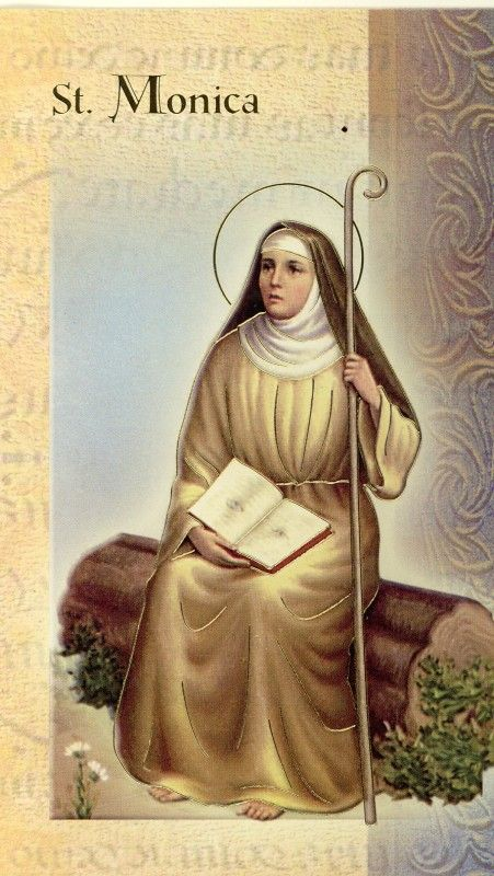 Saint Monica, once the sorrowing mother of a wayward son. Look down upon our anxieties and needs, and intercede for us, as you did so fervently for Augustine. Obtain for us patience, perseverance, and total trust in God's perfect timing. In His appointed hour, in His merciful way, may He respond to your prayer and ours, which we offer through you.Based on a prayer from :st-monicas-kneeler