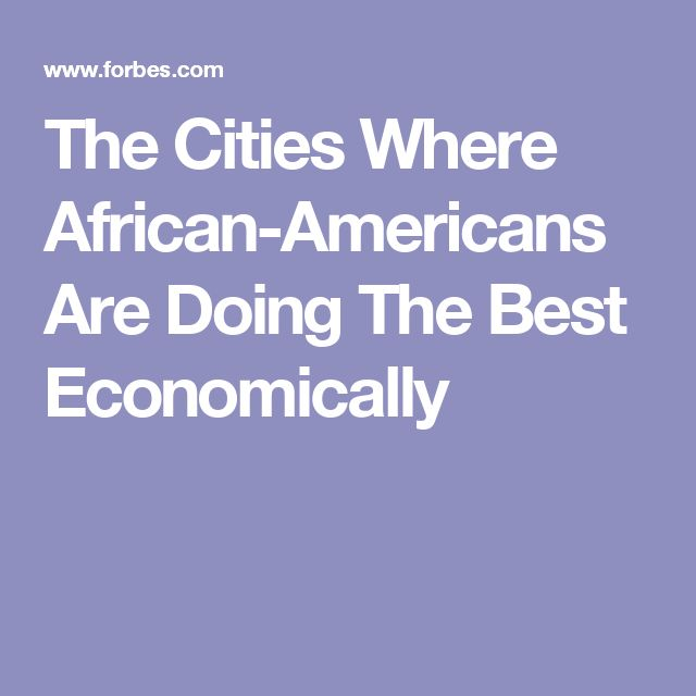 What are some of the best cities for African Americans?