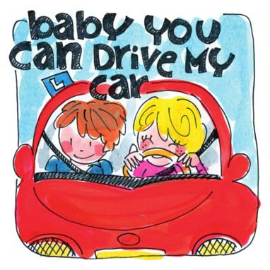 Baby you can drive my car - by Blond Amsterdam