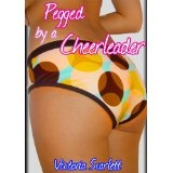 Pegged by a Cheerleader (Lesbian College Girl Strapon Erotica) (Kindle Edition)By Victoria Scarlett