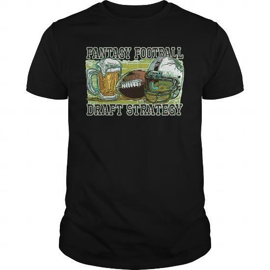 Fantasy Football Draft Strategy Beer and Football #tshirt #tshirtdesign #tshirtprinting #mentshirt #womenttshirt #tshirtsunfrog