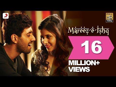 Mareez E Ishq Zid Mannara Karanvir Arijit Sharib Toshi Youtube All About Music Music Songs Romantic Songs