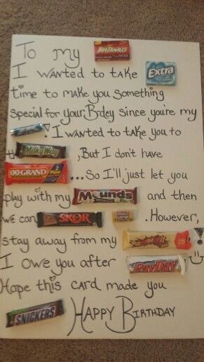 Candy Letter For Boyfriend I Made This For My Boyfriend For His