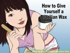 Image titled Give Yourself a Brazilian Wax Intro