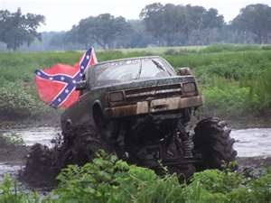 Rebel flag flying, mud slinging fun!!