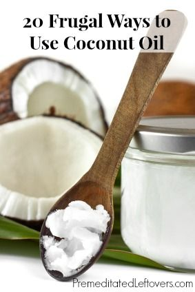 20 Frugal Ways to Use Coconut Oil in your diet, to make homemade natural remedies, and to make natural beauty and body care products