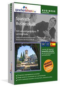 Business-Spanisch Sprachkurs - Sprachelernen24 Drei komplette Business-Spanisch Sprachkurs - Schwerpunkten berufliches Grundwissen, Bewerben & Arbeiten in Spanien im spanischsprachigen Geschäftsleben  Sprachelernen24