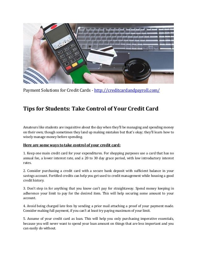 Payment Solutions for Credit Cards - http://creditcardandpayroll.com/ Tips for Students: Take Control of Your Credit Card ...