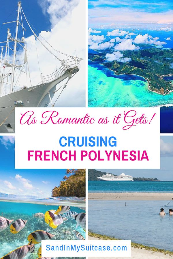 Cruising French Polynesia As Romantic As It Gets French