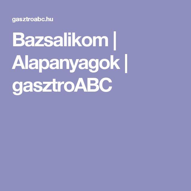 Bazsalikom | Alapanyagok | gasztroABC