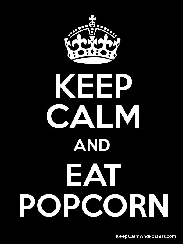 keep calm and eat crawfish | Keep Calm and EAT POPCORN Poster