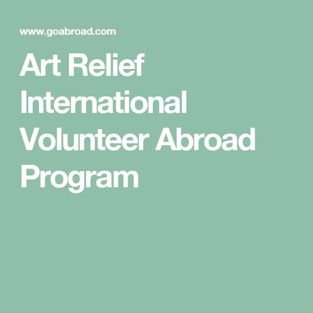Art Relief International Volunteer Abroad Program
