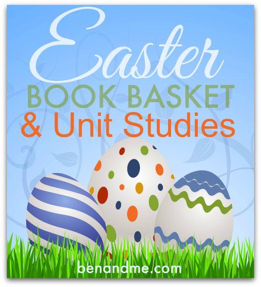 #Easter book basket and unit studies. #homeschool #unitstudies