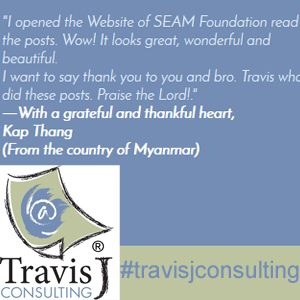 "Happy #TestimonialTuesday , #TravisJTestimonialTuesday (because long hashtags are fun)  ""I opened the Website of SEAM Foundation read the posts. Wow! It looks great, wonderful and beautiful. I want to say thank you to you and bro. Travis who did these posts. Praise the Lord!"" ―With a grateful and thankful heart, Kap Thang (From the country of Myanmar)  Travis J Consulting is online at www.ktravisj.com  #travisjconsulting #travisj #tyler #tylertexas #tylertx #texas #webdesign #web…"