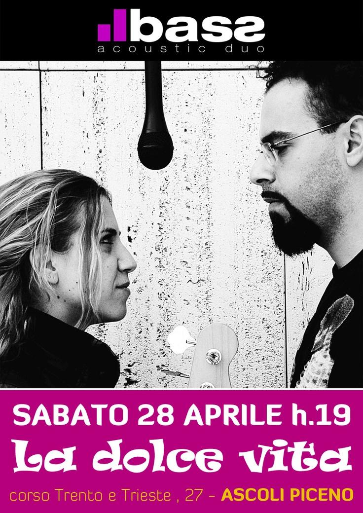 II Bass live @LaDolceVita di Ascoli Piceno: sabato 28 aprile 2012, ore 19. Aperitivo in musica