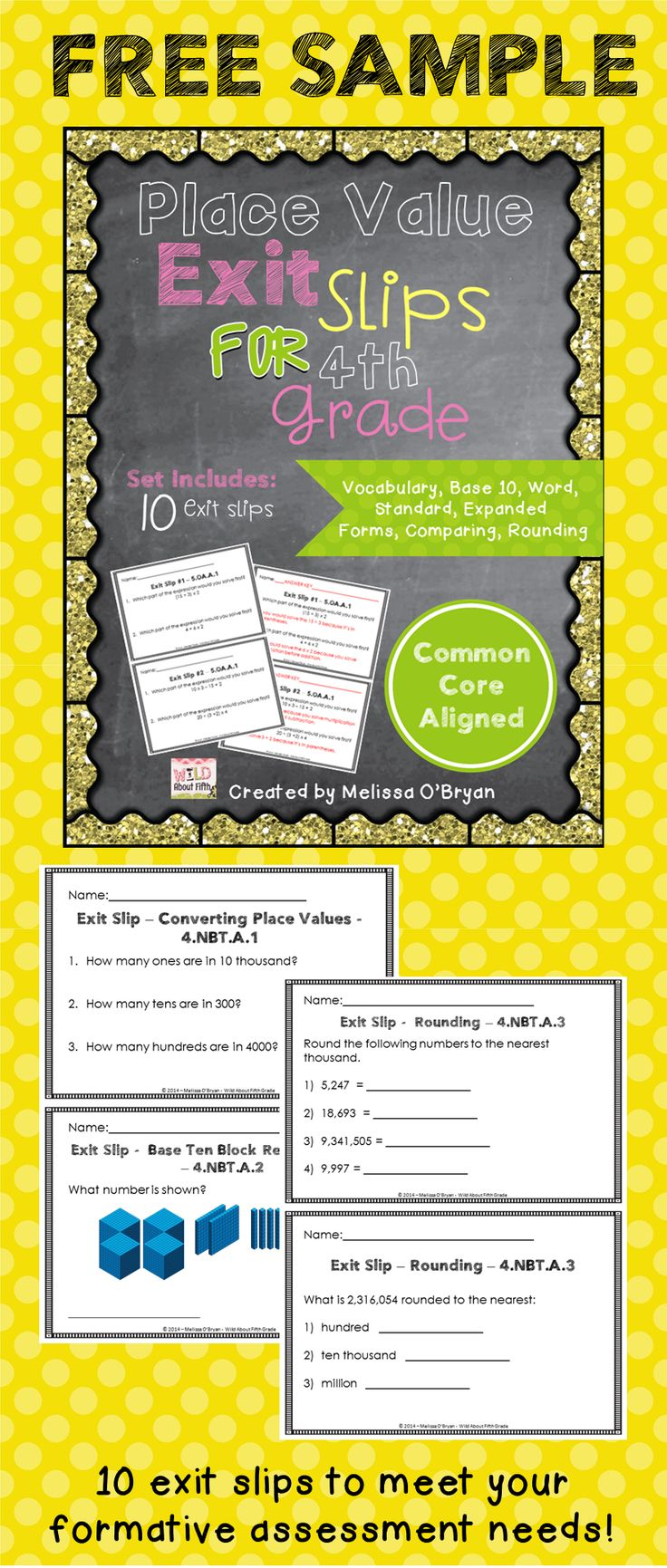 Interested in EXIT SLIPS? Try out this FREE SAMPLE of PLACE VALUE exit slips from my Exit Slips for the Whole Year - 4th Grade Bundle.  This FREEBIE includes 10 exit slips that cover vocabulary, patterns, word, standard, expanded form, base 10, converting, comparing and rounding - 4.NBT.A.1, 4.NBT.4.2, and 4.NBT.4.3,  #wildaboutfifthgrade