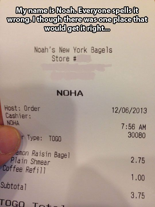 THE PLACE IS LITERALLY CALLED NOAHS NY BAGELS WHAT EVEN
