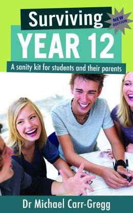 Surviving Year 12, 2nd edition. A sanity kit for students and their parents by Michael Carr-Gregg. Find this book in NSW public libraries: http://trove.nla.gov.au/work/28411835