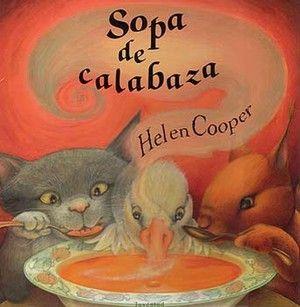 """Libros infantiles: """"Sopa de calabaza"""" de Helen Cooper, editado por #EditorialJuventud. #CuentosInfantiles #boolino La reseña en: http://www.boolino.com/es/libros-cuentos/sopa-de-calabaza/"""