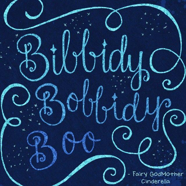 Bibbidy Bobbidy Boo! - Fairy Godmother | Cinderella | Disney Quotes                                                                                                                                                     More