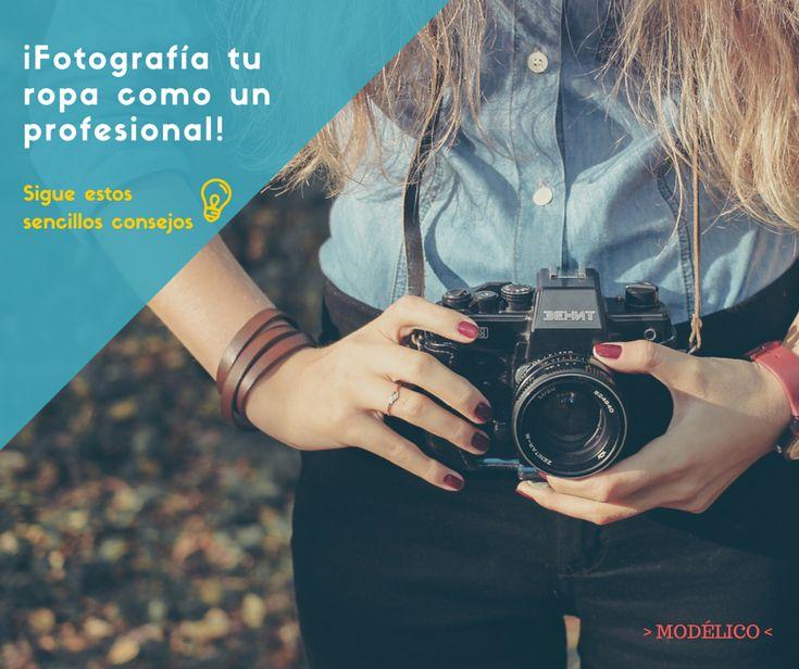 Tips para fotografiar ropa y que parezca hecho por un profesional. #modelico