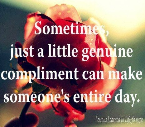 Rose genuine compliment quote via Lessons Learned in Life on Facebook