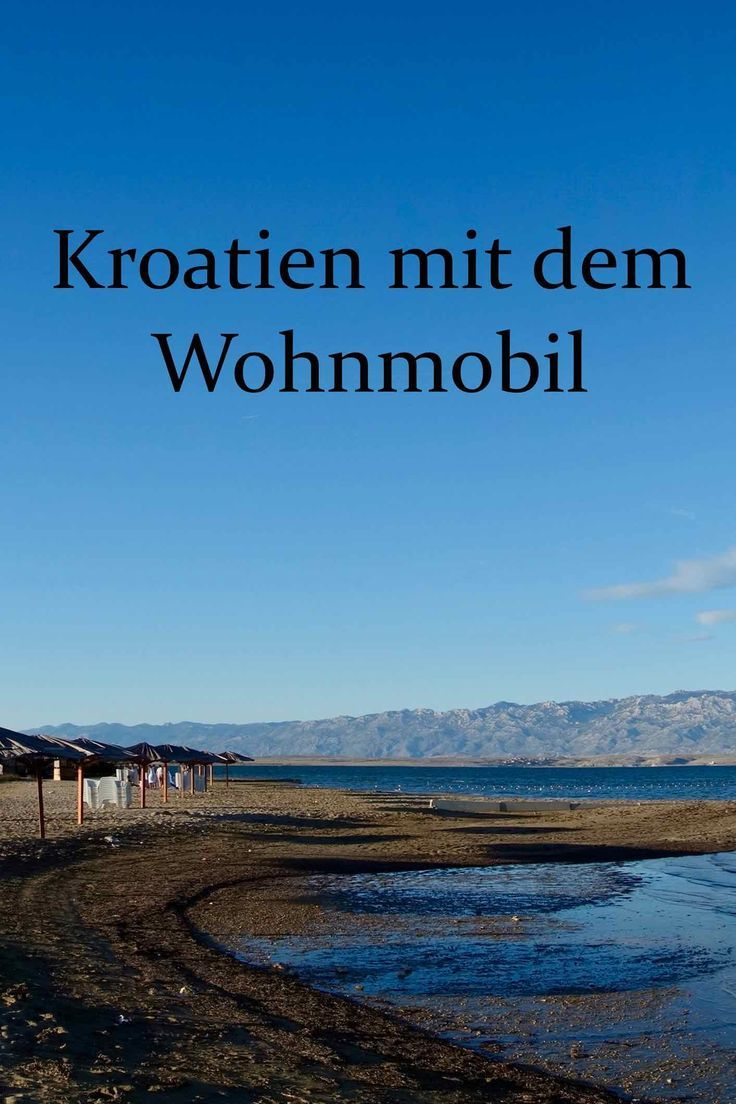 Anreise, Camping, Maut: Kroatien Urlaub  Kroatien urlaub, Urlaub
