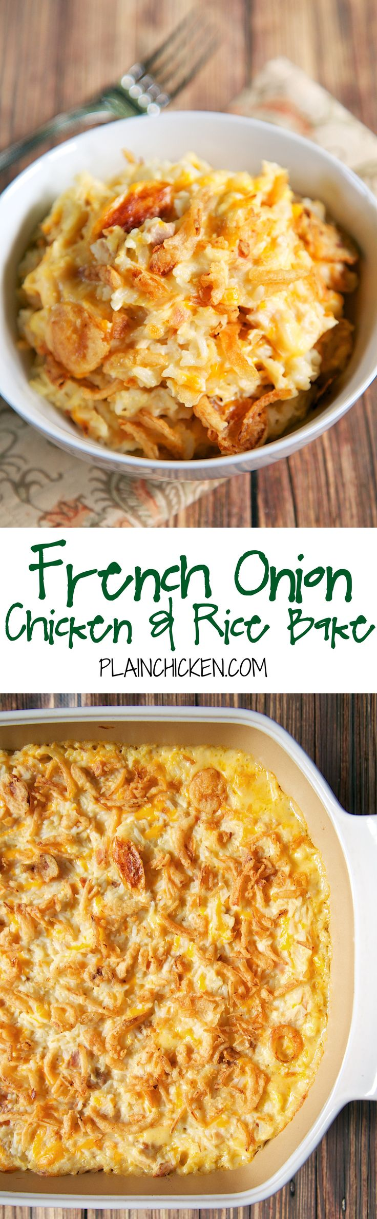 French Onion Chicken and Rice Bake recipe - chicken, french onion dip, cream of chicken soup, cheddar cheese, rice and french fried onions - use rotisserie chicken. On the table in 20 minutes! Super quick weeknight casserole!