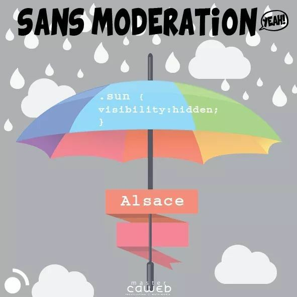 #SansModération #geek #css #humour #mastercaweb #graphisme