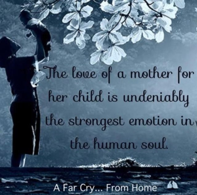 For me and my children, no bond is stronger... Can't say the same for my own mother... but the cycle has been broken. I will love my kids a MILLION times more than she has EVER loved anything... if love was ever even possible for her.