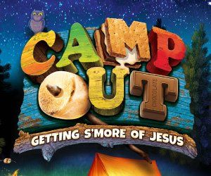 Blog post - Camp Out Weekend VBS Group 2017