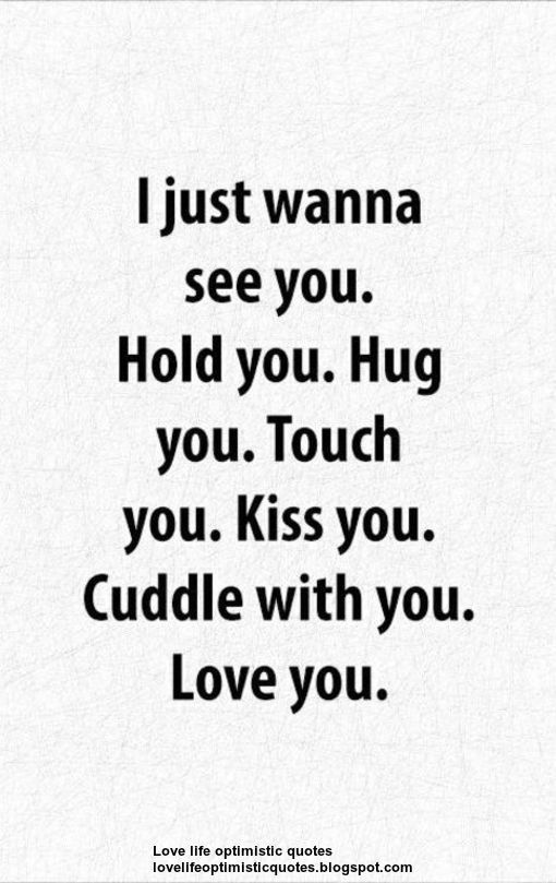 I Just Wanna See You Words Love Quotes Quotes Love Yourself Quotes