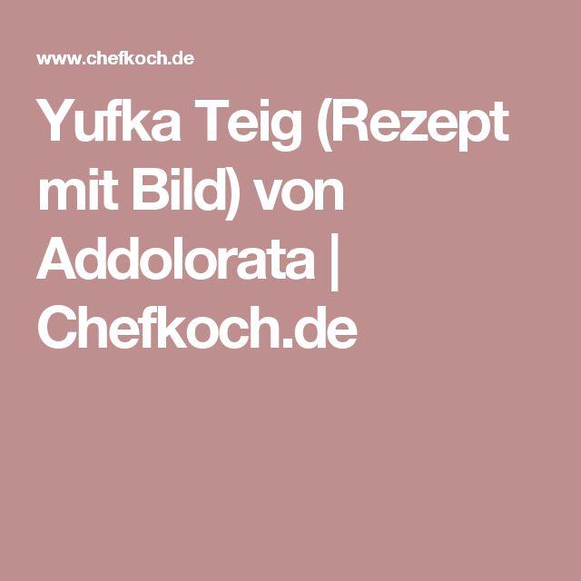 Yufka Teig (Rezept mit Bild) von Addolorata | Chefkoch.de