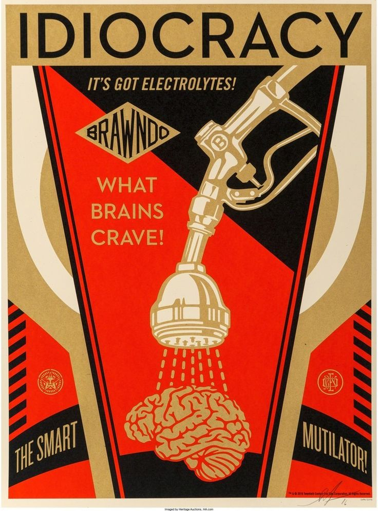 Idiocracy (2016) by Shepard Fairey | issyparis