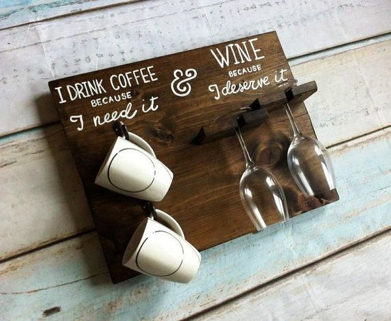 I Drink Coffee Because I Need It & Wine Because I Deserve it AM PM coffee mug wine glass holder How to tell time Country Kitchen - Wine Sign
