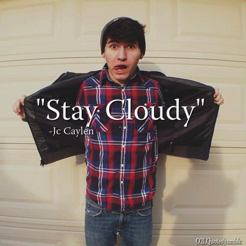 JC Caylen: Cloudy Jc, O2L Quotes, Stay Cloudy, Staycloudy, 2Nd Life, Caylen ️, Jc Caylen, Jccaylen, O2L ️