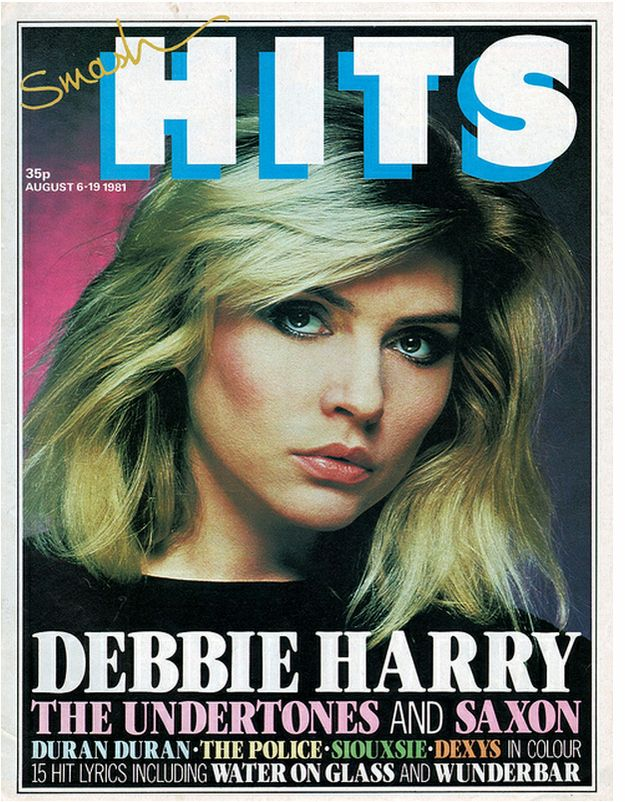 Smash Hits - Debbie Harry  August 6 - 19, 1981