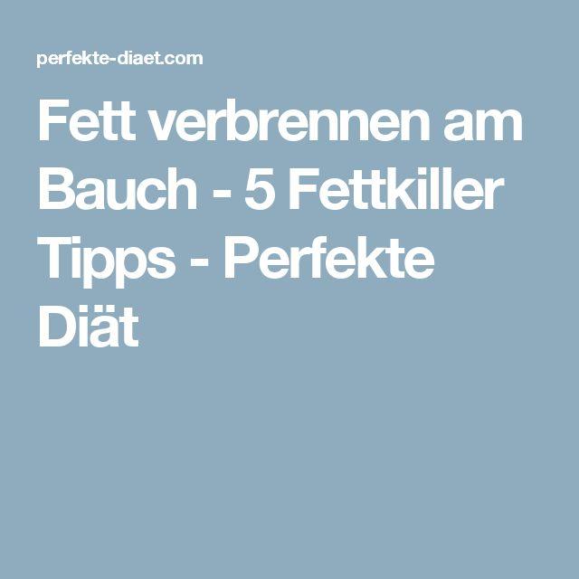 Fett verbrennen am Bauch - 5 Fettkiller Tipps - Perfekte Diät
