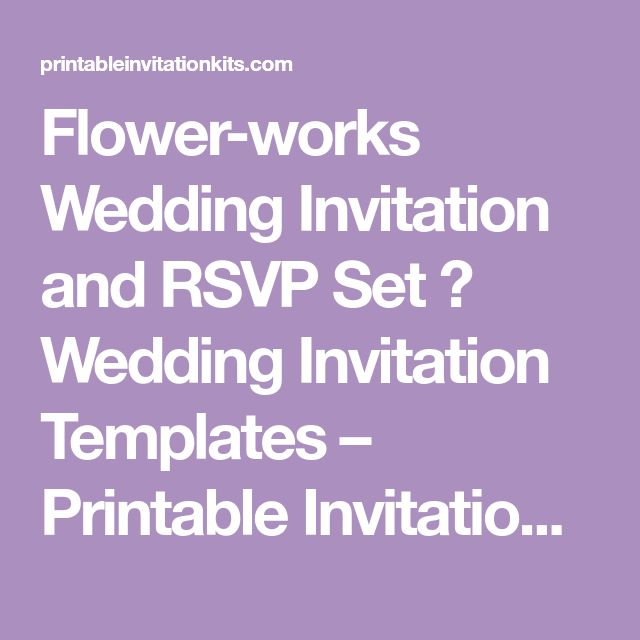 25 unique invitation templates ideas on pinterest free flower works wedding invitation and rsvp set wedding invitation templates printable invitation kits stopboris Gallery