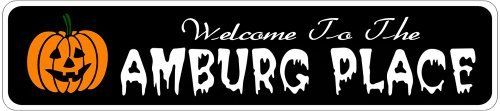 AMBURG PLACE Lastname Halloween Sign - Welcome to Scary Decor, Autumn, Aluminum - 4 x 18 Inches by The Lizton Sign Shop. $12.99. Rounded Corners. Great Gift Idea. Predrillied for Hanging. 4 x 18 Inches. Aluminum Brand New Sign. AMBURG PLACE Lastname Halloween Sign - Welcome to Scary Decor, Autumn, Aluminum 4 x 18 Inches - Aluminum personalized brand new sign for your Autumn and Halloween Decor. Made of aluminum and high quality lettering and graphics. Made to l...