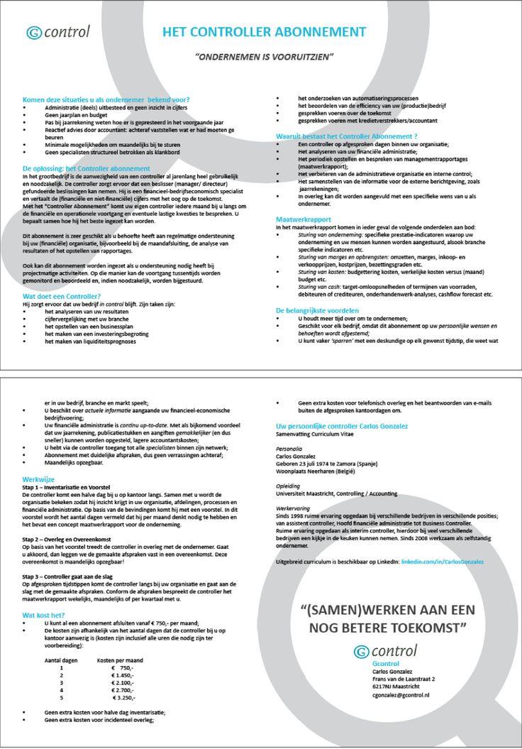 Hand out voor bij de PowerPointpresentatie van Gcontrol Mijn ontwerp voor de hand out en mijn ontwerp voor de PowerPointpresentatie zijn volledig op elkaar afgestemd voor een herkenbaar beeld en een consequente boodschap. Alles is door mij ontworpen, behalve het logo van Gcontrol. Go to my website for more information! www.lydiadeboer.nl
