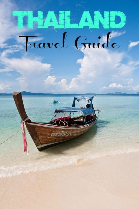 The Ultimate Thailand Travel Guide