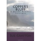 Copper's Bluff: A Quade Randal Suspense (Paperback)By Susan Gratton