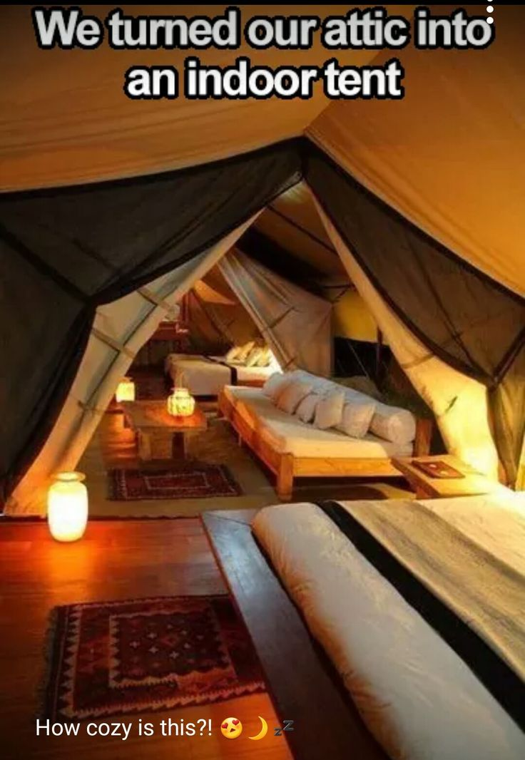Attic converted into indoor Tent --- Great for Private Quite Space or Social Lounge