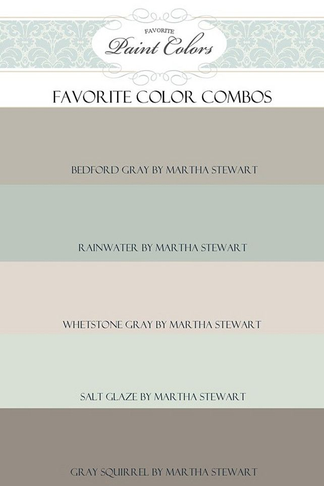 High Quality Favorite Paint Colors To Coordinate With *Bedford Gray By Martha Stewart:  *Rainwater *Whetstone Gray *Salt Glaze *Gray Squirrel. Love These Paint  Colors!